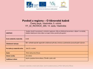 Pověsti z regionu – O tišnovské kašně Český jazyk, Vlastivěda, 5. ročník
