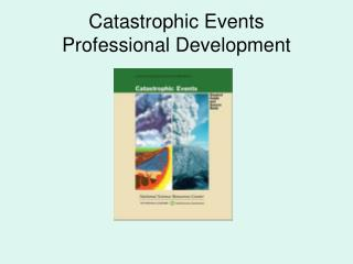 Catastrophic Events Professional Development
