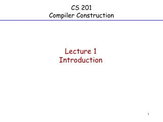 CS 201 Compiler Construction