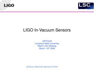 LIGO In-Vacuum Sensors