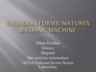 Thunderstorms: Natures Washing Machine