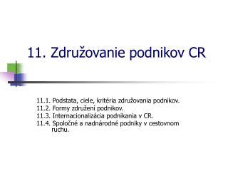 11. Združovanie podnikov CR