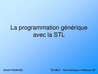 La programmation générique avec la STL