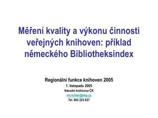 Měření kvality a výkonu činnosti veřejných knihoven: příklad německého Bibliotheksindex