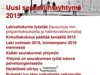 Uusi seurakuntayhtymä 2015