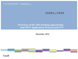 Overview of the IDG funding opportunity and NEW Application Process and CCV