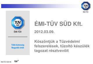 ÉMI-TÜV SÜD Kft. 2012.03.09.