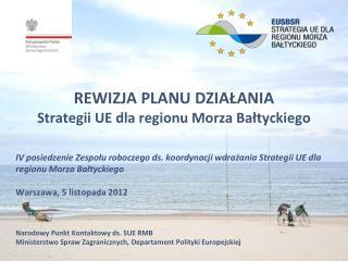 REWIZJA PLANU DZIAŁANIA  Strategii UE dla regionu Morza Bałtyckiego