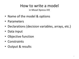 How to write a model   in Mosel Xpress-IVE