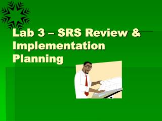 Lab 3 – SRS Review & Implementation Planning