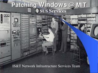 Patching  Windows  @ MIT