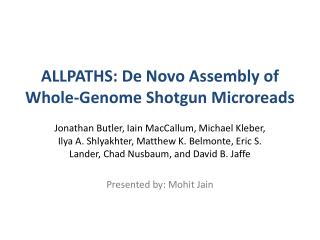 ALLPATHS: De Novo Assembly of Whole-Genome Shotgun Microreads
