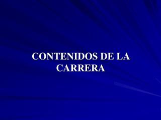 CONTENIDOS DE LA CARRERA