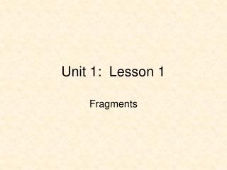 Unit 1:  Lesson 1