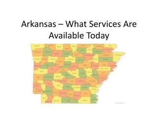 Arkansas – What Services Are Available Today