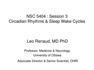 NSC 5404 : Session 3 Circadian Rhythms & Sleep Wake Cycles