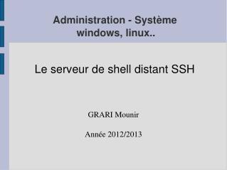 Administration - Système  windows, linux..