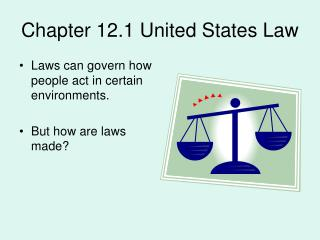 Chapter 12.1 United States Law