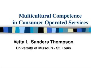 Multicultural Competence in Consumer Operated Services