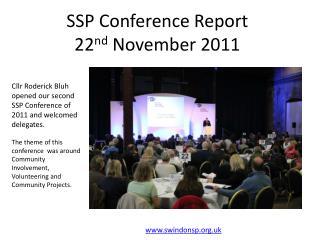 SSP Conference Report 22 nd  November 2011