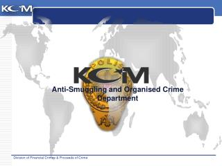 Anti- Smuggling and Organised Crime Department