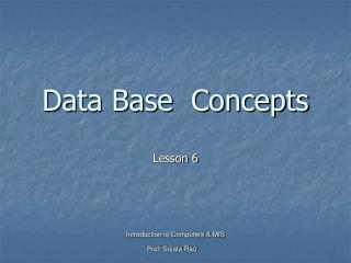Data Base  Concepts