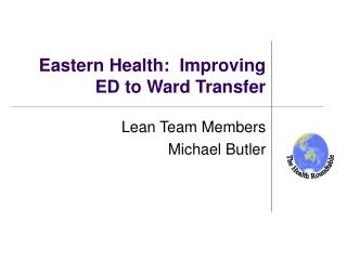 Eastern Health:  Improving ED to Ward Transfer