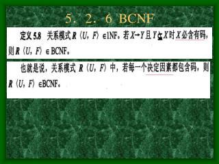 5 . 2 . 6  BCNF