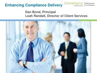Enhancing Compliance Delivery