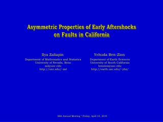 Asymmetric Properties of Early Aftershocks on Faults in California
