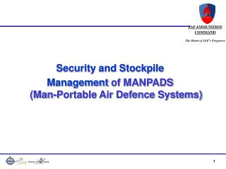 Security and Stockpile  Management  of MANPADS (Man-Portable Air Defence Systems)