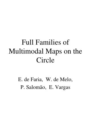 Full Families of Multimodal Maps on the Circle