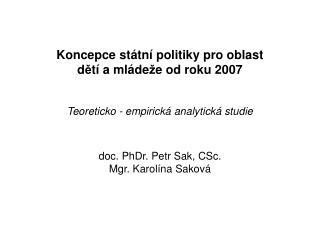 Koncepce státní politiky pro oblast  d ě tí a mláde ž e od roku 2007