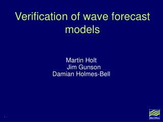 Verification of wave forecast models