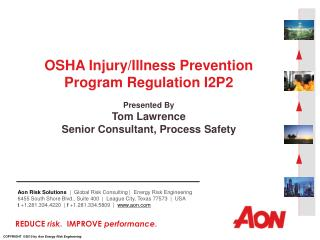 OSHA Injury/Illness Prevention Program Regulation I2P2 Presented By Tom Lawrence