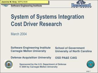 System of Systems Integration Cost Driver Research March 2004