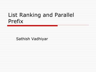 List Ranking and Parallel Prefix