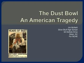 The Dust Bowl An American Tragedy
