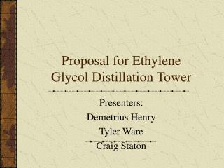 Proposal for Ethylene Glycol Distillation Tower
