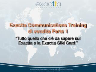 Exactta Communications Training di vendita Parte 1