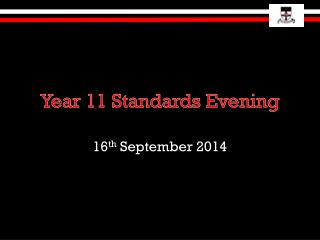 Year 11 Standards Evening