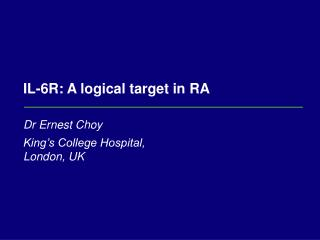 IL-6R: A logical target in RA