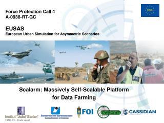 Force Protection Call 4 A-0938-RT-GC EUSAS European Urban Simulation for Asymmetric Scenarios