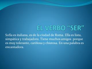 """EL VERBO """"SER"""""""