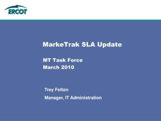 MarkeTrak SLA Update