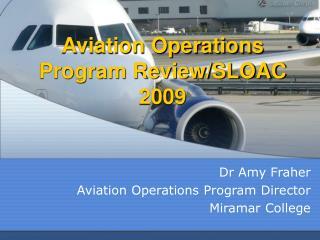 Aviation Operations Program Review/SLOAC 2009