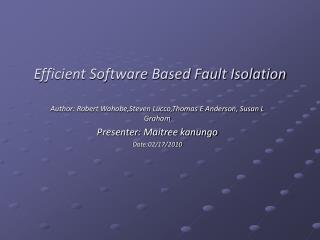 Efficient Software Based Fault Isolation