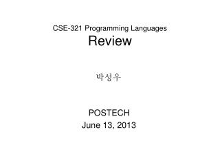 CSE-321 Programming Languages Review