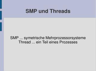 SMP und Threads