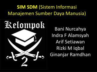 Bani Nurcahya Indra  F  Alamsyah Arif Setiawan Rizki  M  Iqbal Ginanjar Ramdhan